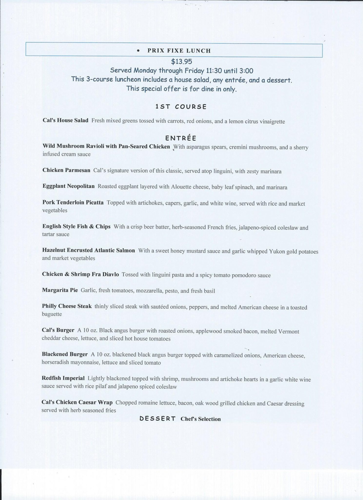 Cal's Wood-Fired Grill & Bar - Lunch Prix Fixe